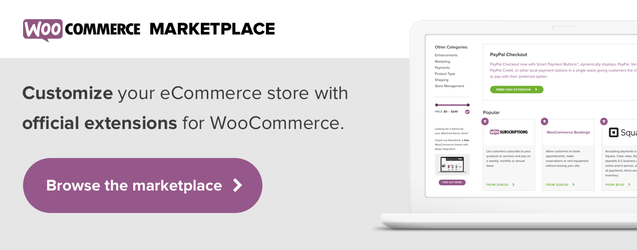 Customize your store with official extensions for WooCommerce in our marketplace